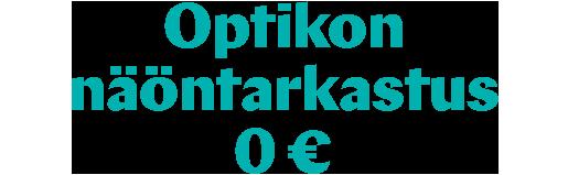 Optikon näöntarkastus 0 €
